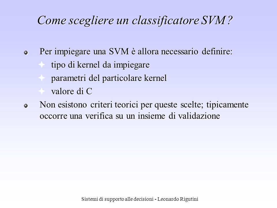 Come scegliere un classificatore SVM