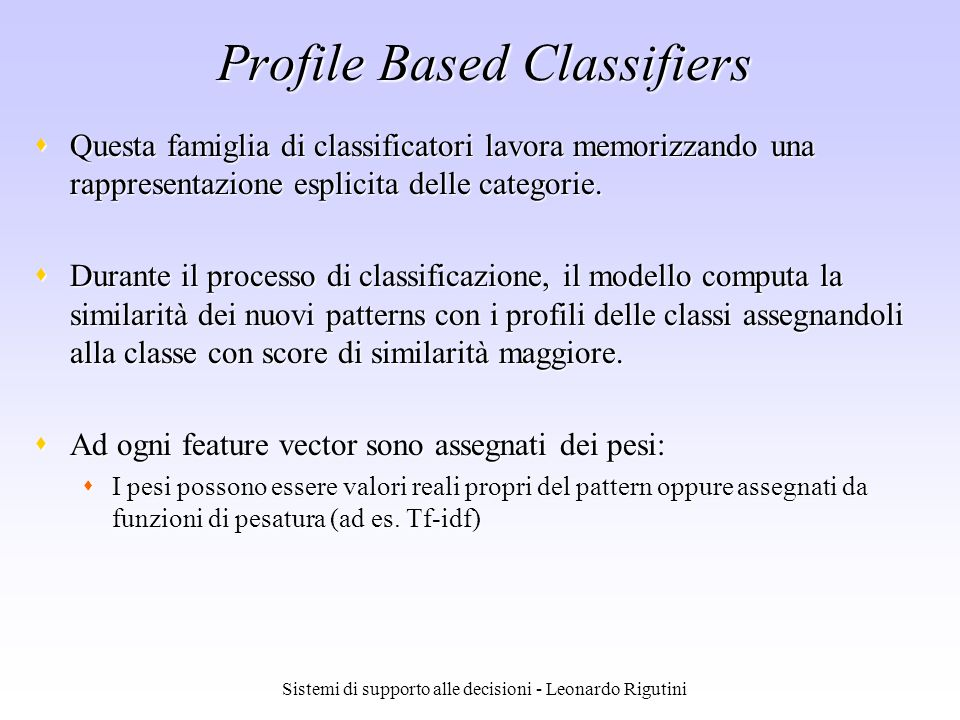 Profile Based Classifiers