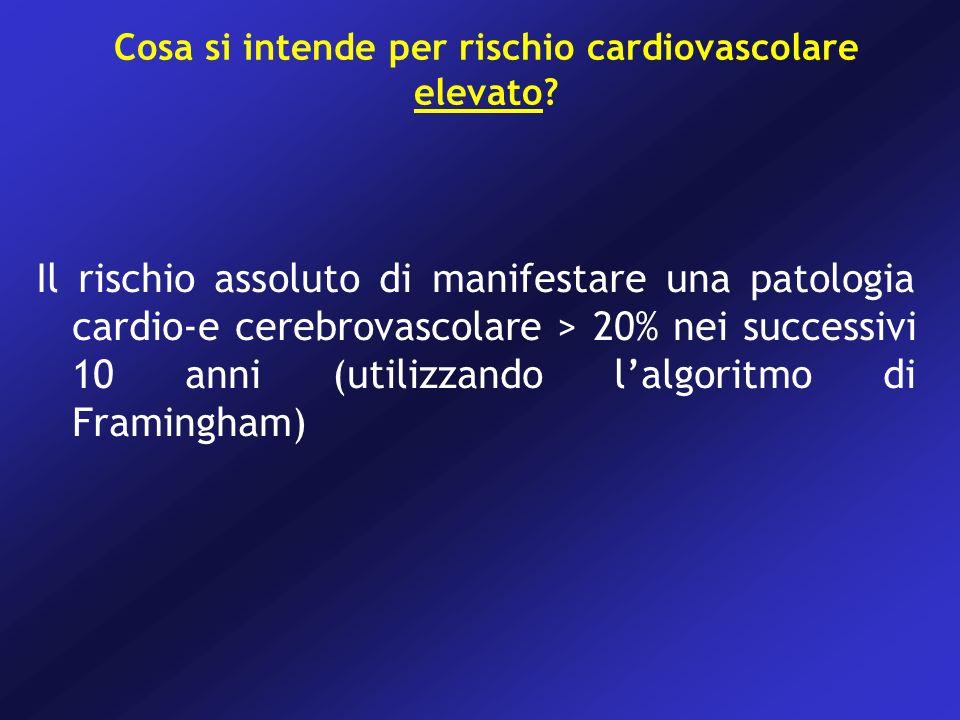 Cosa si intende per rischio cardiovascolare elevato