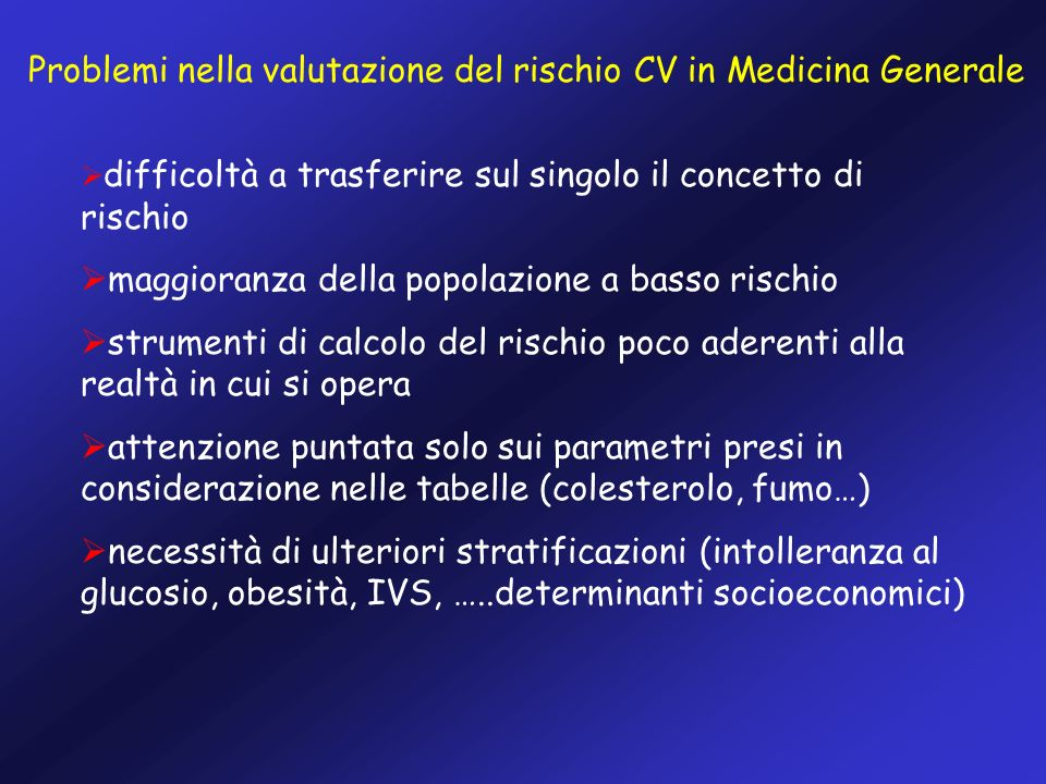 Problemi nella valutazione del rischio CV in Medicina Generale