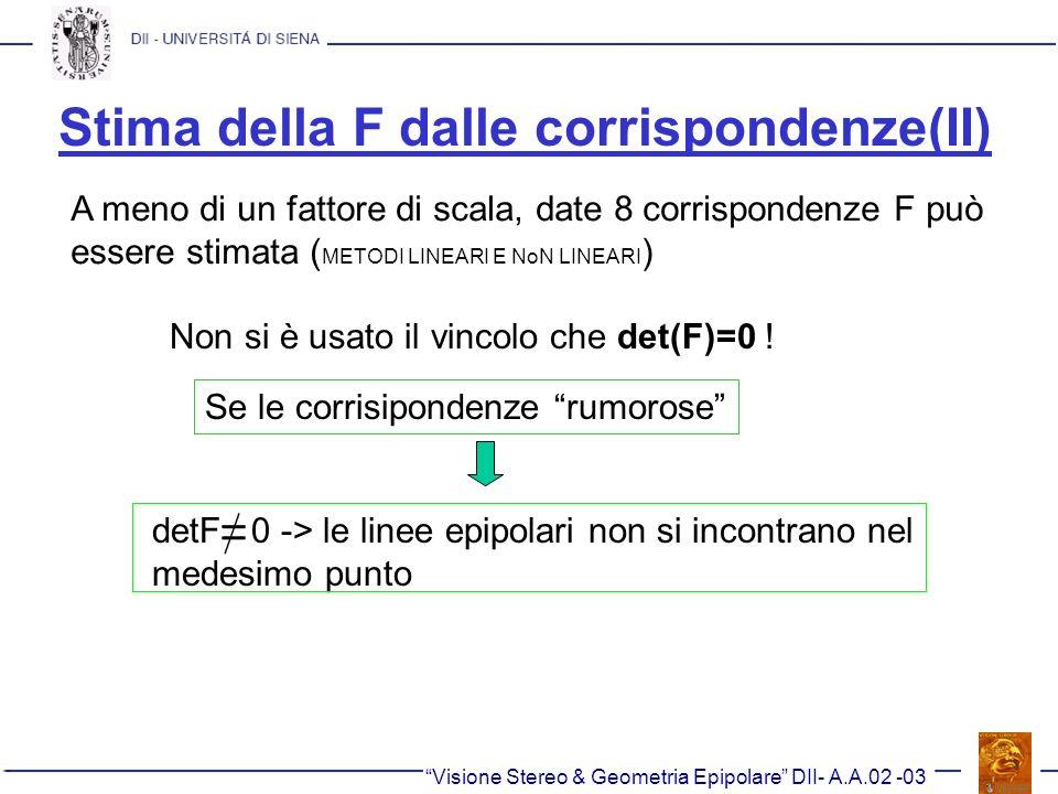 Stima della F dalle corrispondenze(II)