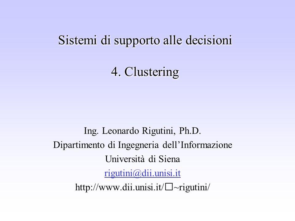 Sistemi di supporto alle decisioni 4. Clustering
