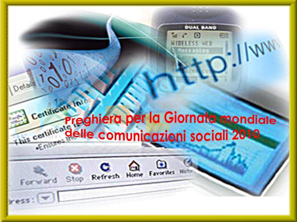 Preghiera per la Giornata mondiale delle comunicazioni sociali 2010