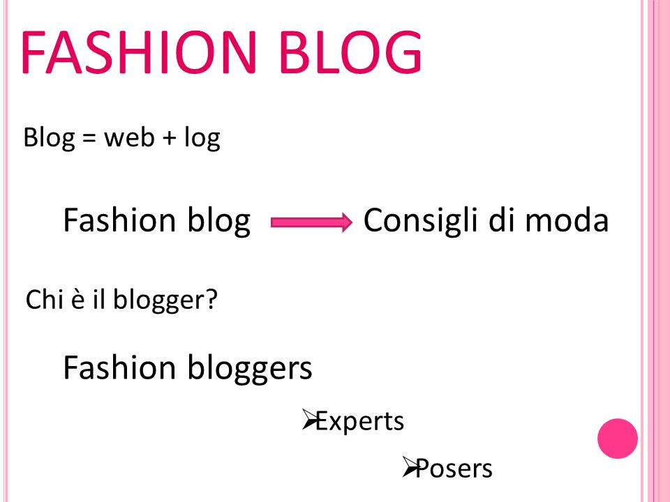 FASHION BLOG Fashion blog Consigli di moda Fashion bloggers