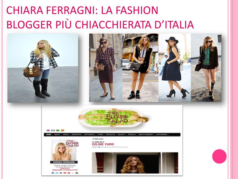 CHIARA FERRAGNI: LA FASHION BLOGGER PIÙ CHIACCHIERATA D'ITALIA
