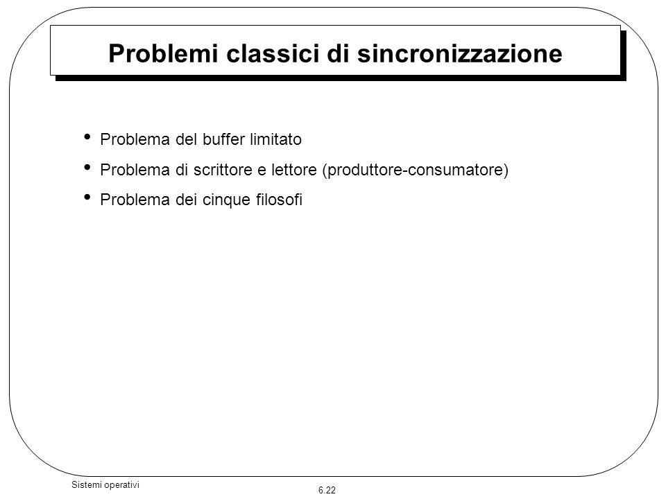 Problemi classici di sincronizzazione