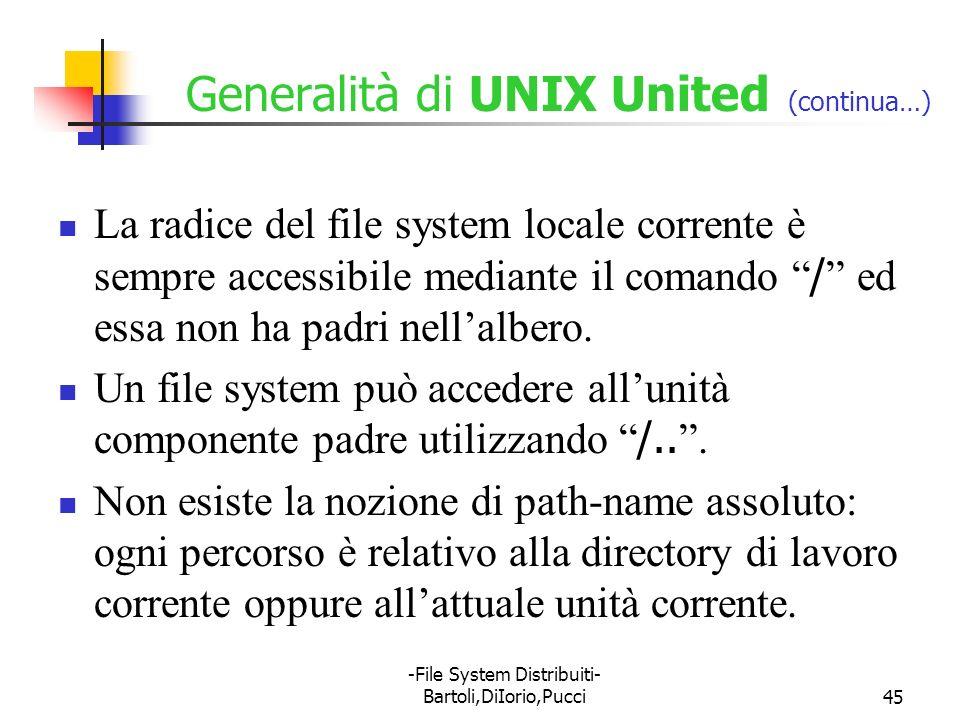 Generalità di UNIX United (continua…)