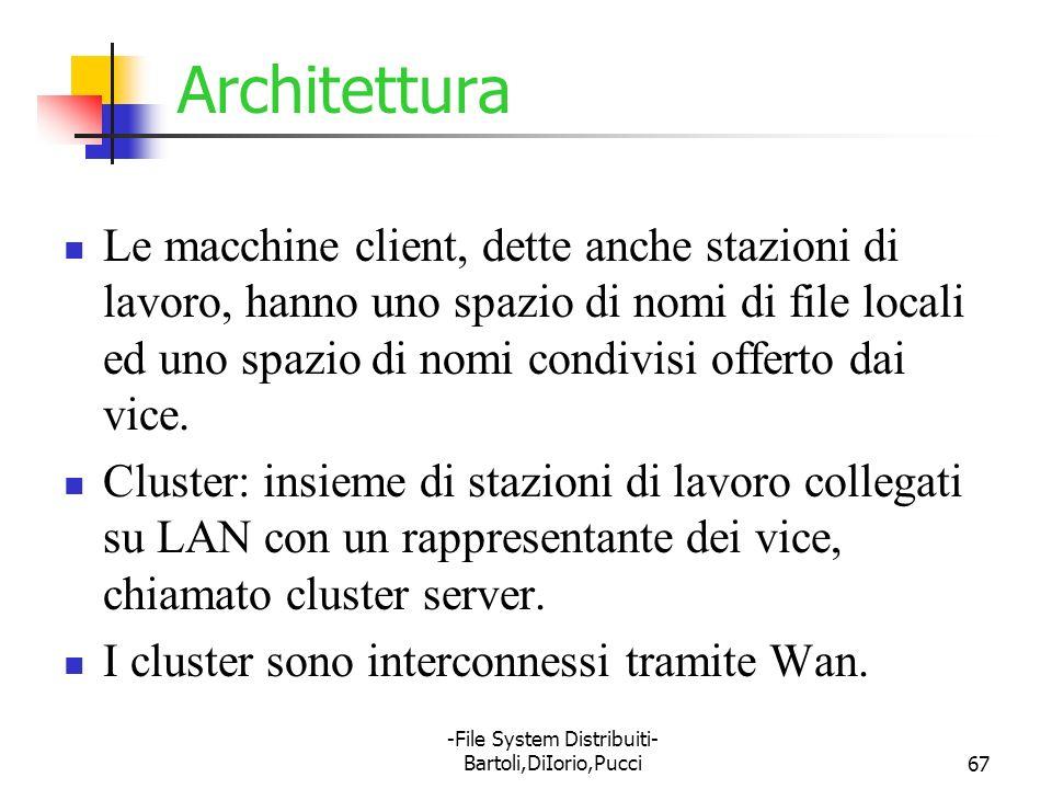 -File System Distribuiti- Bartoli,DiIorio,Pucci