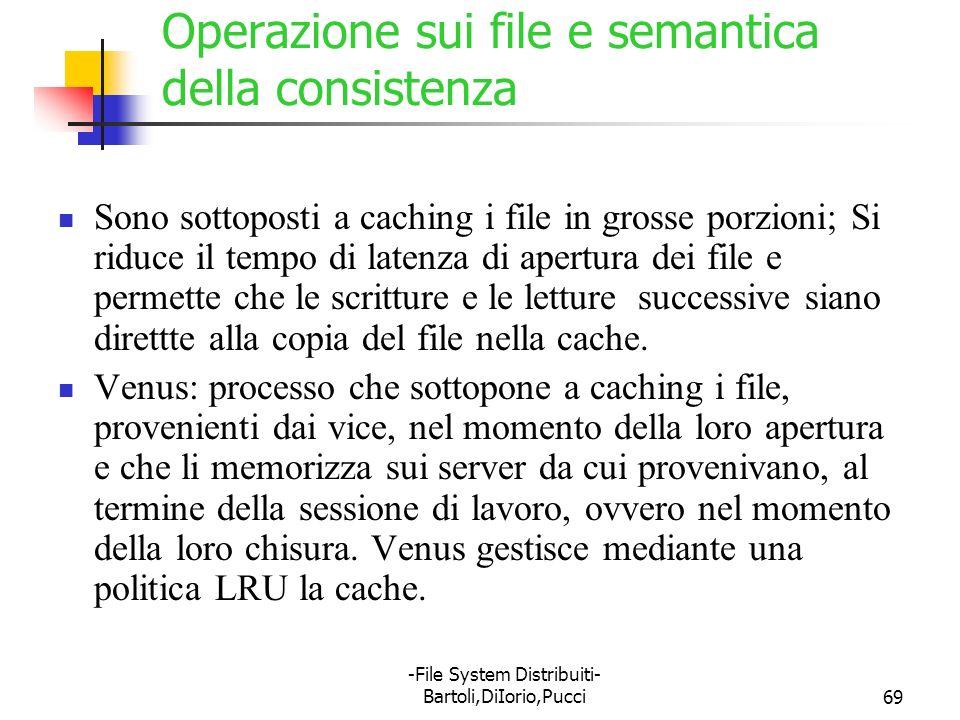 Operazione sui file e semantica della consistenza