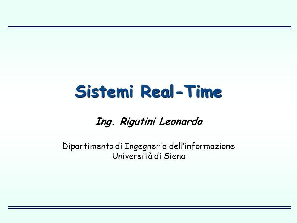 Dipartimento di Ingegneria dell'informazione Università di Siena