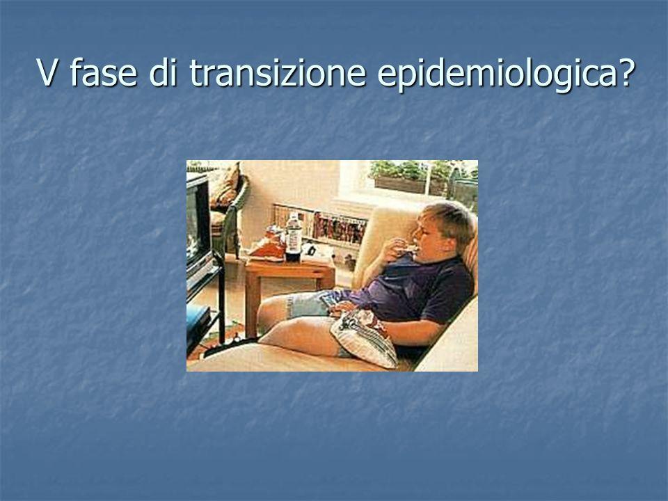 V fase di transizione epidemiologica