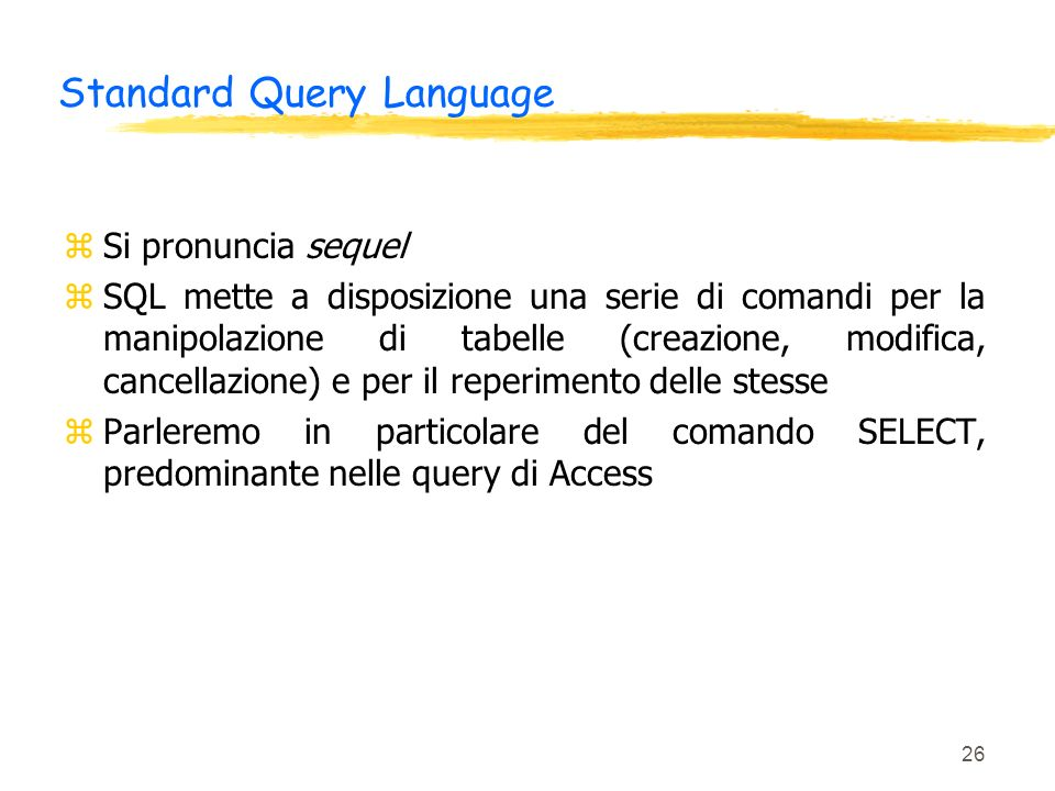 Standard Query Language