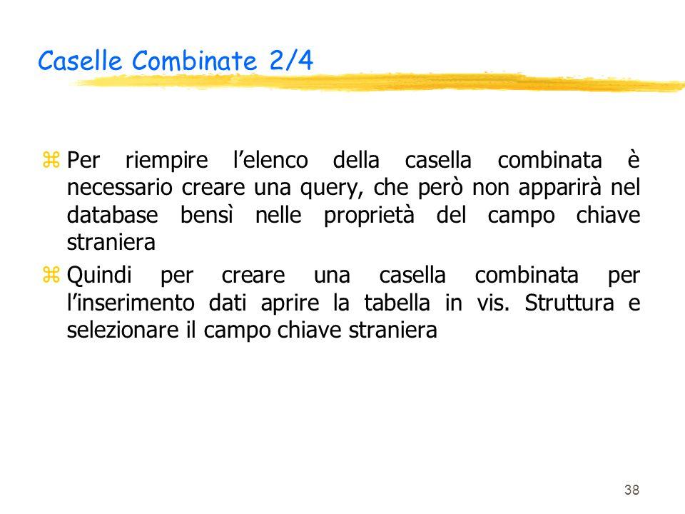 Caselle Combinate 2/4