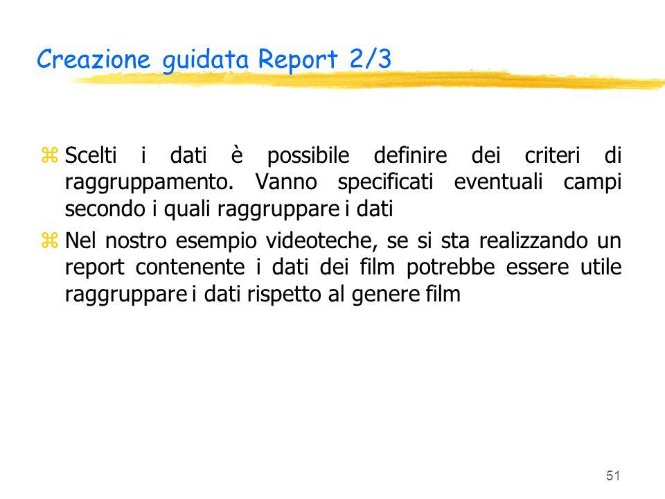 Creazione guidata Report 2/3