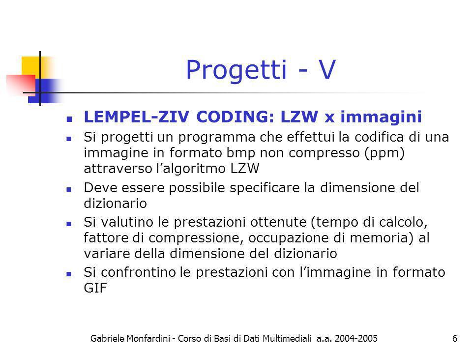 Progetti - V LEMPEL-ZIV CODING: LZW x immagini