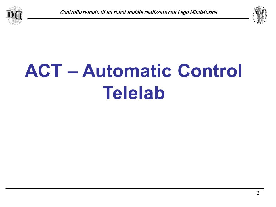 ACT – Automatic Control Telelab