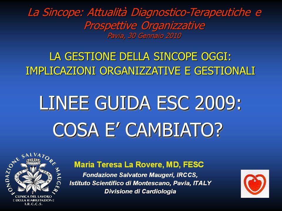 LINEE GUIDA ESC 2009: COSA E' CAMBIATO