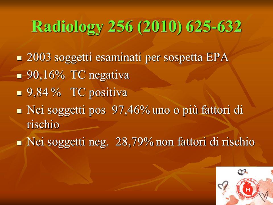 Radiology 256 (2010) 625-632 2003 soggetti esaminati per sospetta EPA