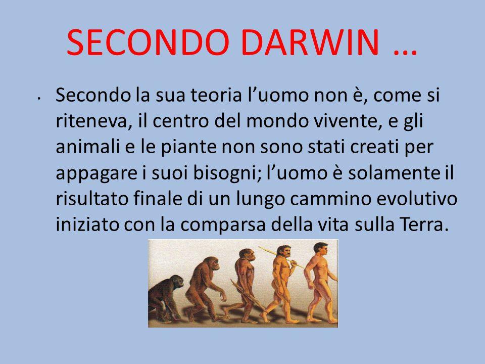 SECONDO DARWIN …