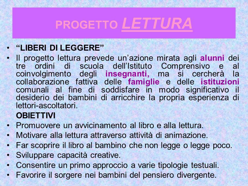 PROGETTO LETTURA LIBERI DI LEGGERE