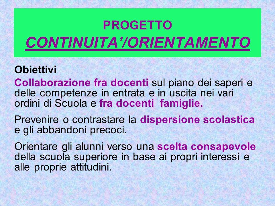 PROGETTO CONTINUITA'/ORIENTAMENTO