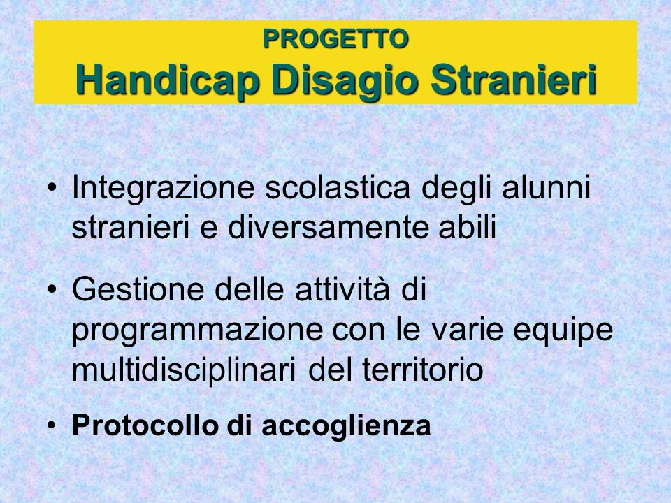 PROGETTO Handicap Disagio Stranieri