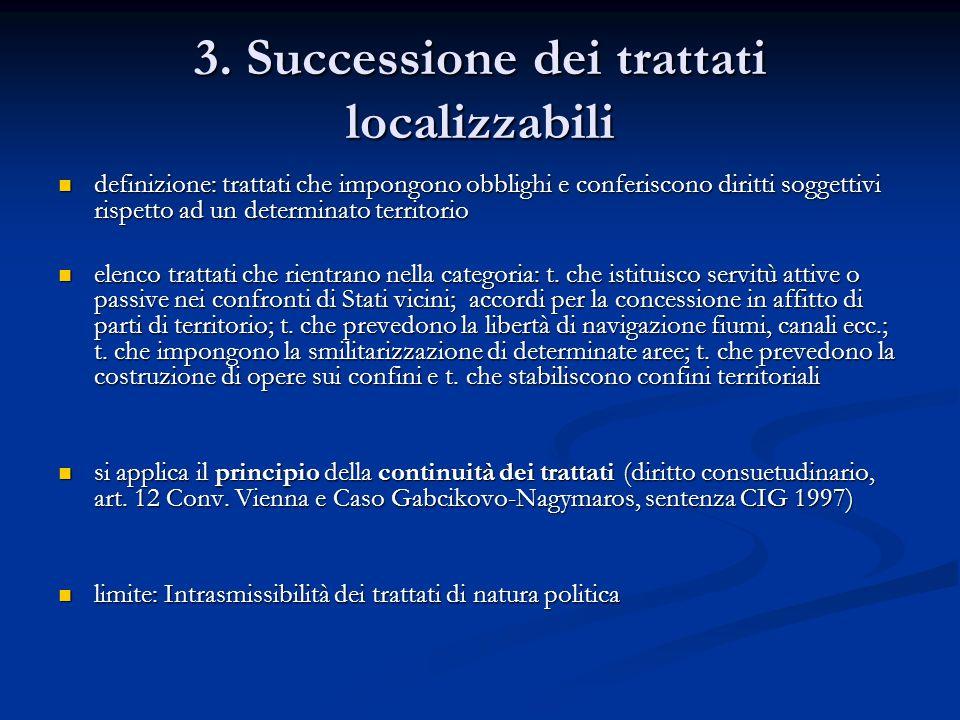 3. Successione dei trattati localizzabili
