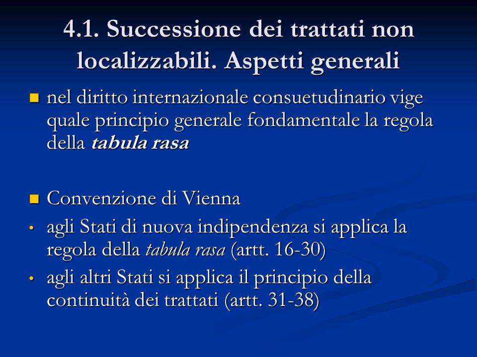 4.1. Successione dei trattati non localizzabili. Aspetti generali
