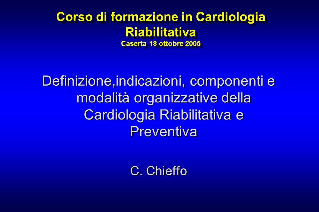 Corso di formazione in Cardiologia Riabilitativa Caserta 18 ottobre 2005