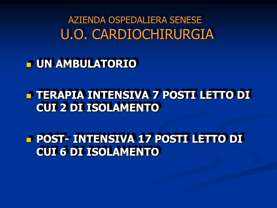 AZIENDA OSPEDALIERA SENESE U.O. CARDIOCHIRURGIA