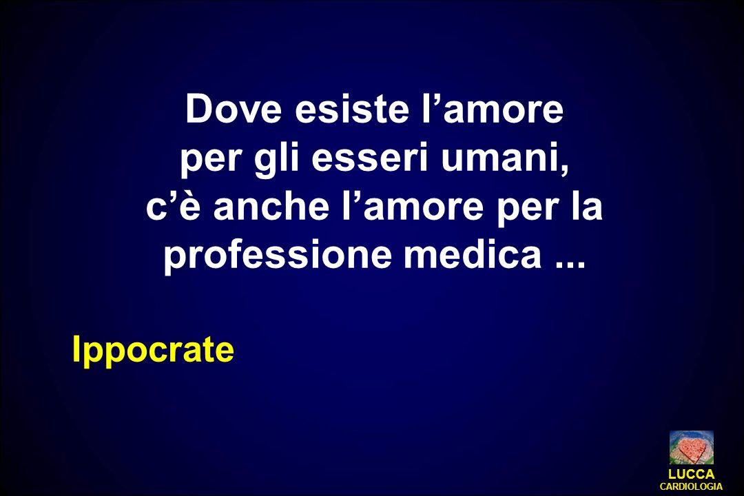 c'è anche l'amore per la professione medica ...