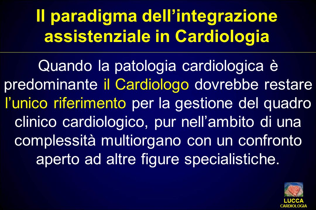 Il paradigma dell'integrazione assistenziale in Cardiologia