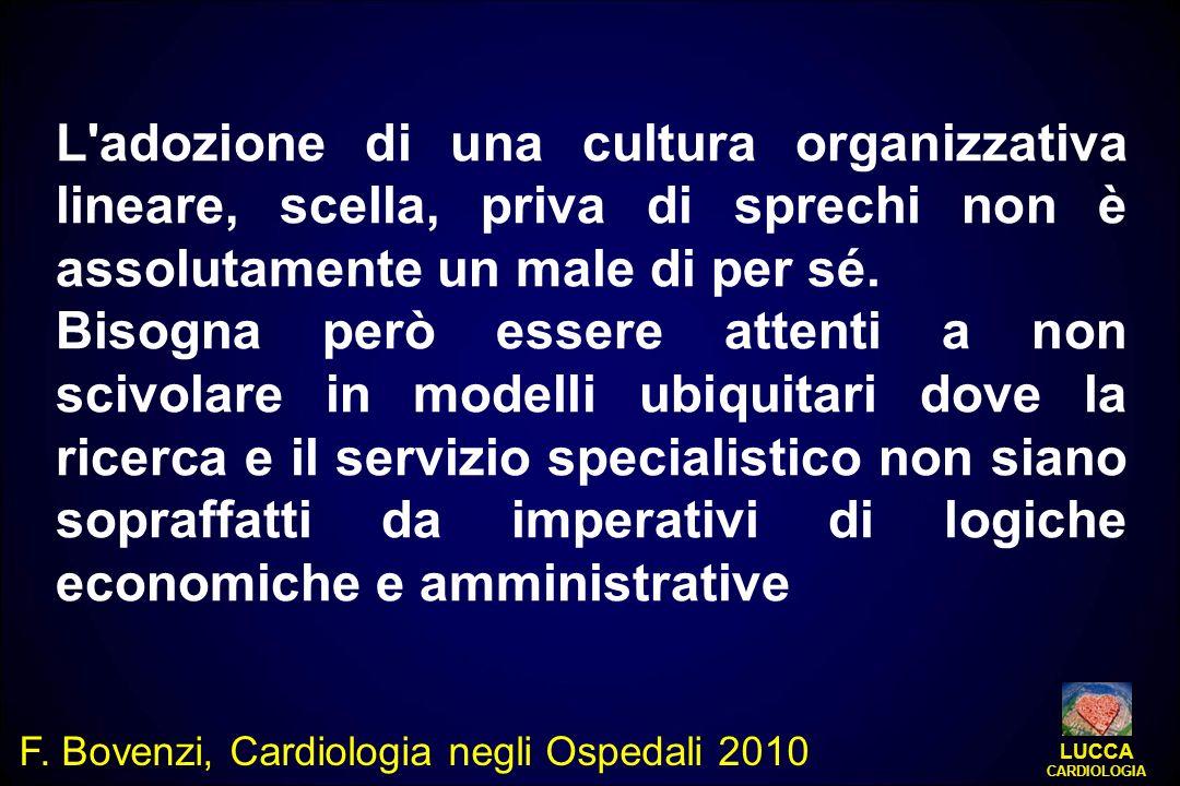 L adozione di una cultura organizzativa lineare, scella, priva di sprechi non è assolutamente un male di per sé.