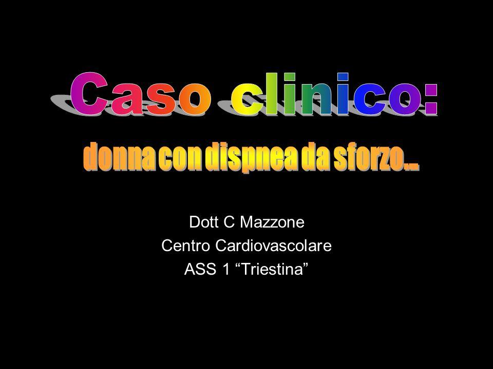 Dott C Mazzone Centro Cardiovascolare ASS 1 Triestina