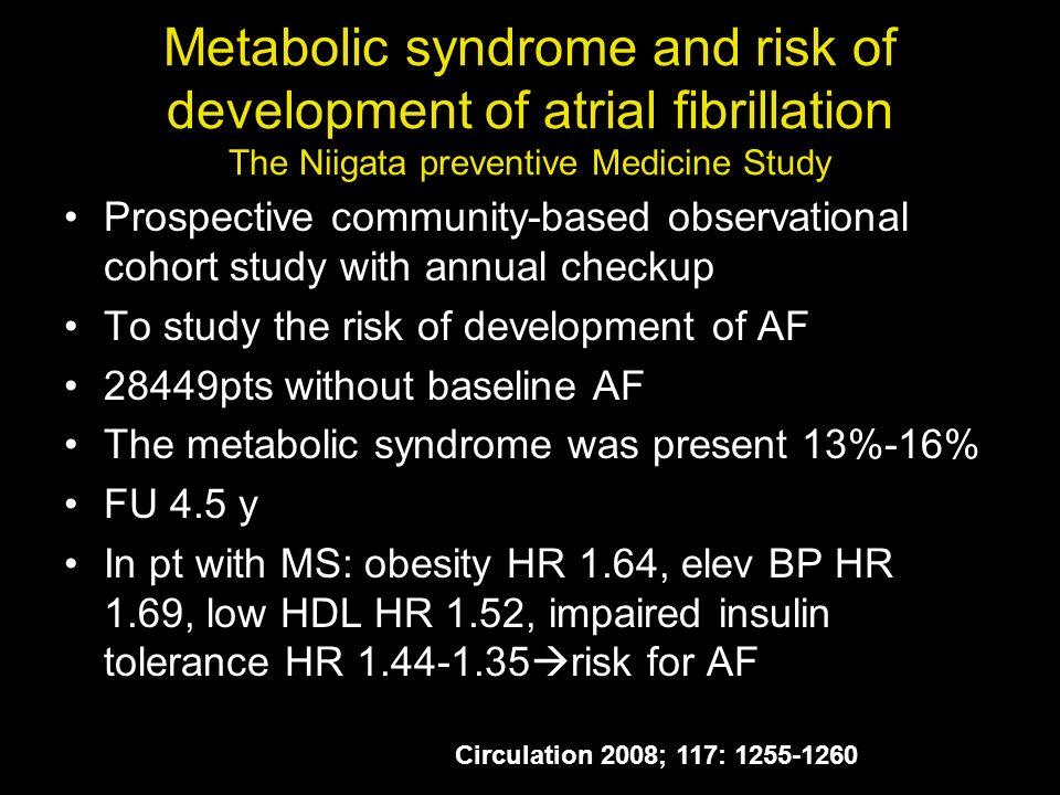 Metabolic syndrome and risk of development of atrial fibrillation The Niigata preventive Medicine Study