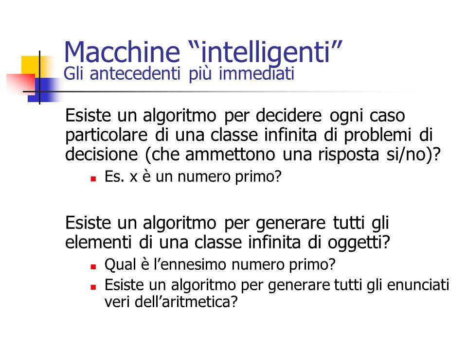 Macchine intelligenti Gli antecedenti più immediati