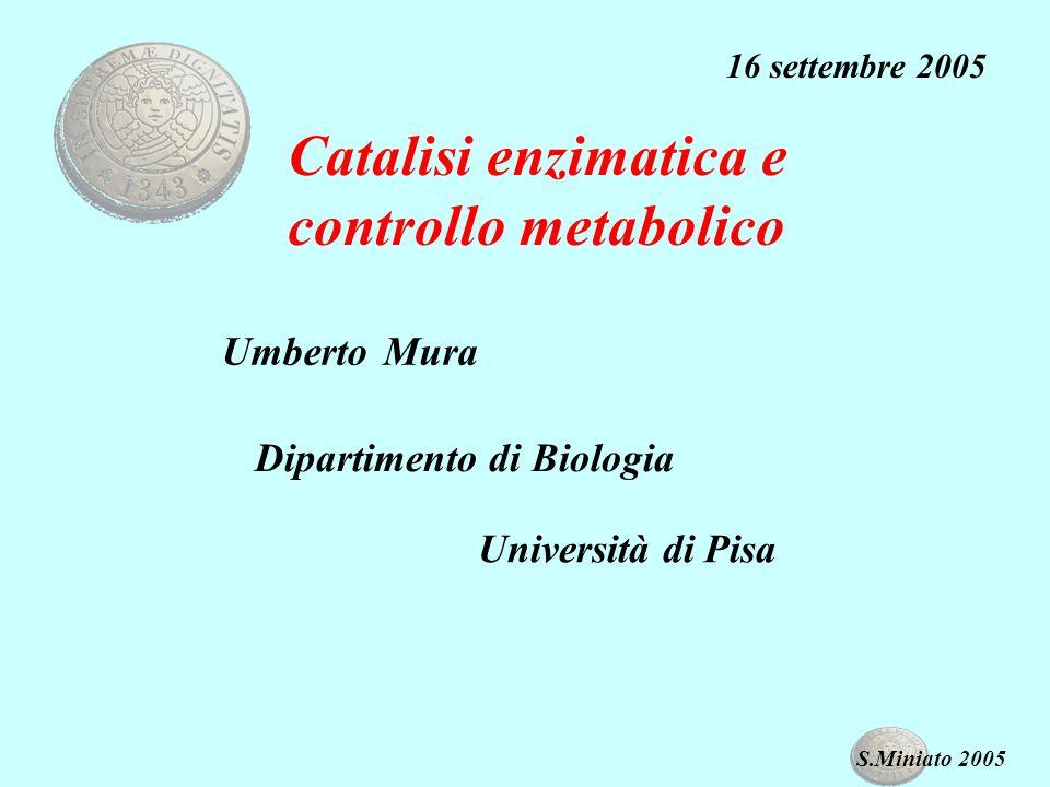 Catalisi enzimatica e controllo metabolico
