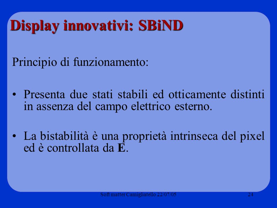 Display innovativi: SBiND