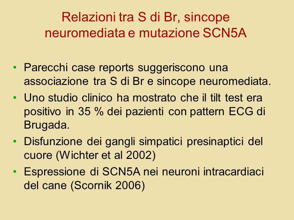 Relazioni tra S di Br, sincope neuromediata e mutazione SCN5A