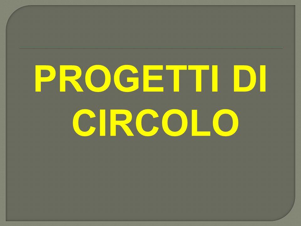PROGETTI DI CIRCOLO