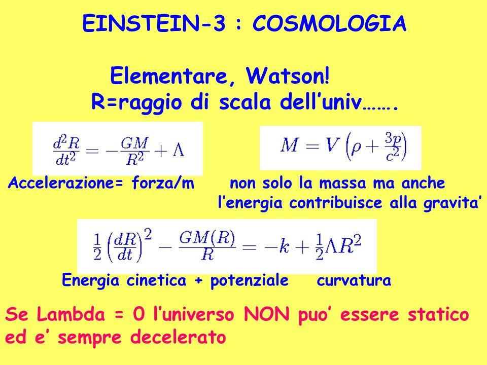 EINSTEIN-3 : COSMOLOGIA Elementare, Watson!