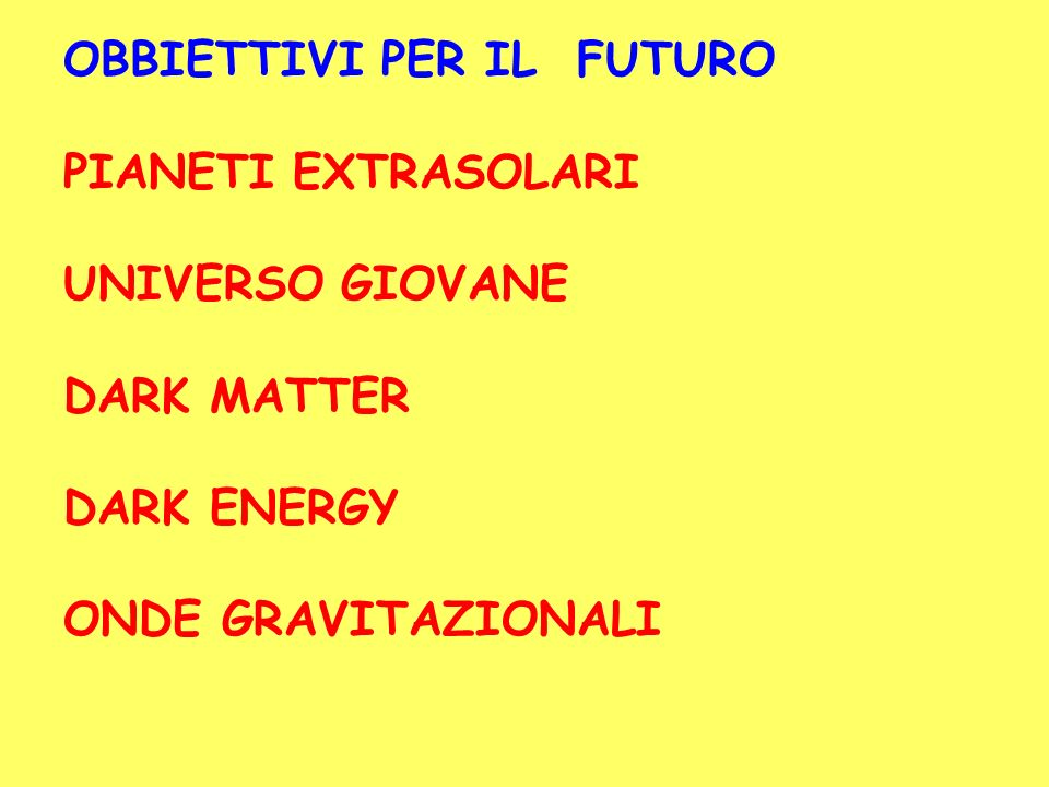 OBBIETTIVI PER IL FUTURO