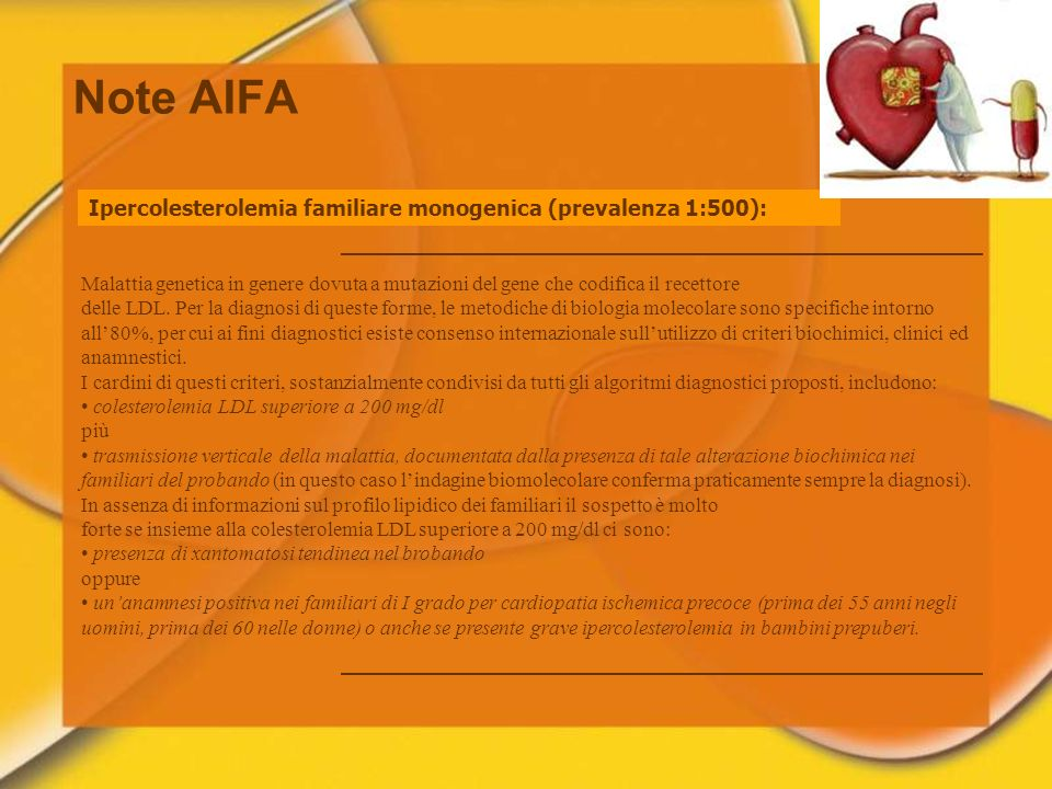Note AIFA Ipercolesterolemia familiare monogenica (prevalenza 1:500):
