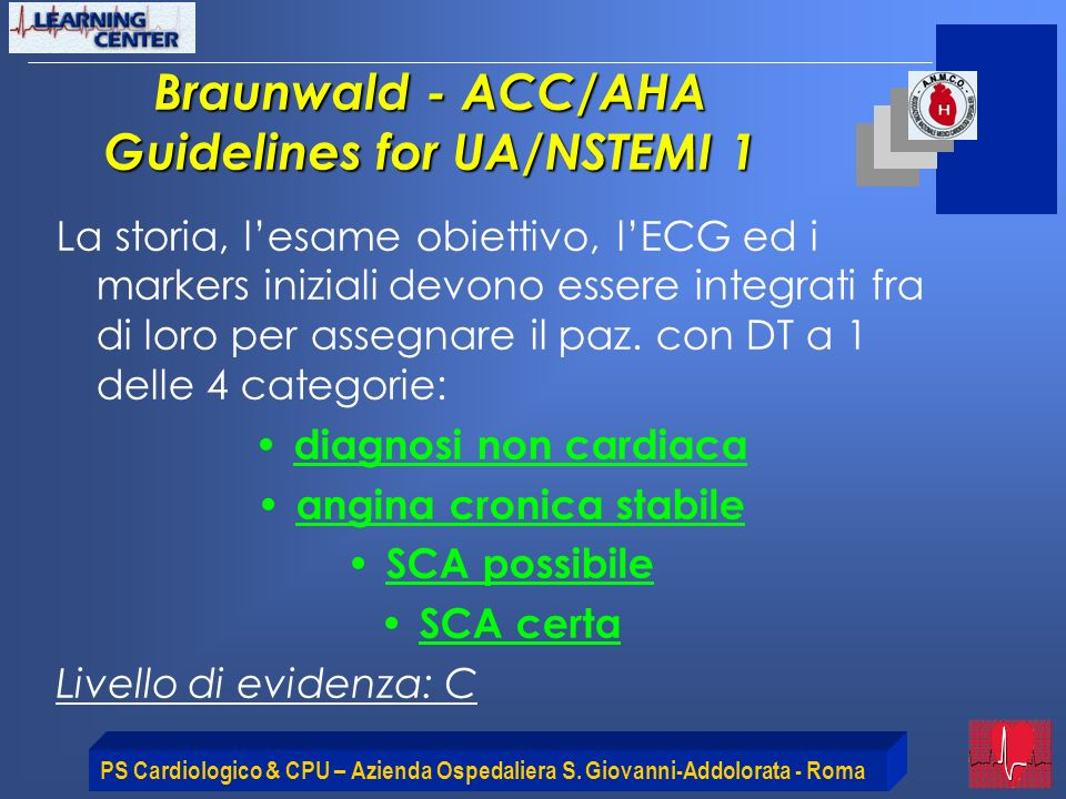 Braunwald - ACC/AHA Guidelines for UA/NSTEMI 1