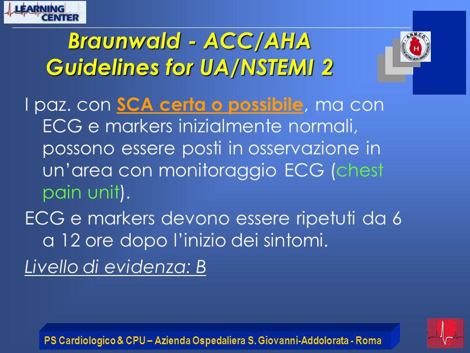 Braunwald - ACC/AHA Guidelines for UA/NSTEMI 2
