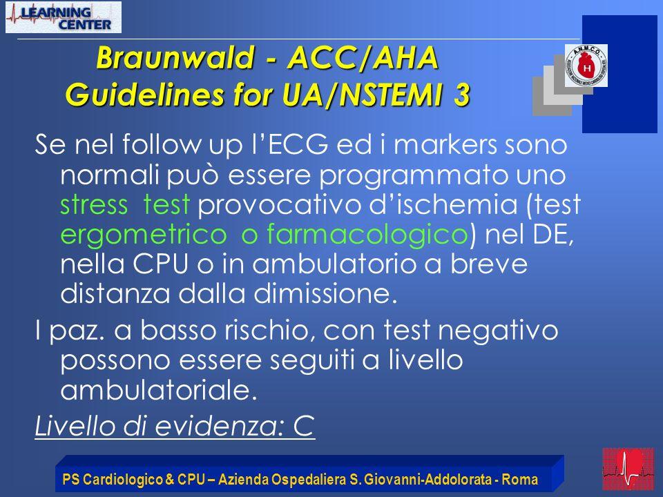 Braunwald - ACC/AHA Guidelines for UA/NSTEMI 3