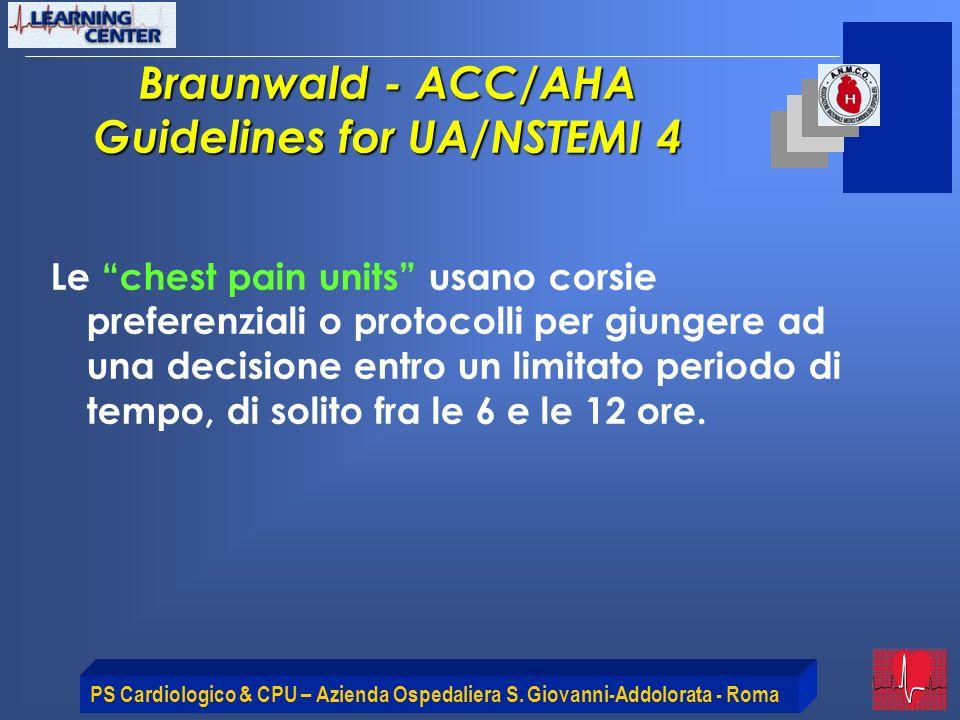 Braunwald - ACC/AHA Guidelines for UA/NSTEMI 4