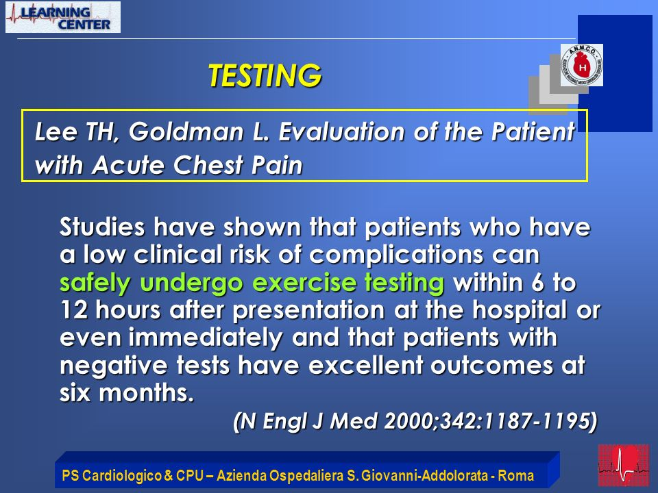 TESTING Lee TH, Goldman L. Evaluation of the Patient