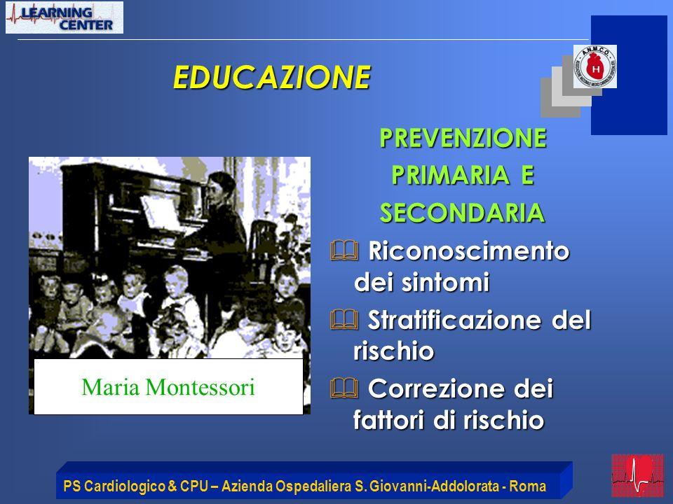 EDUCAZIONE PREVENZIONE PRIMARIA E SECONDARIA