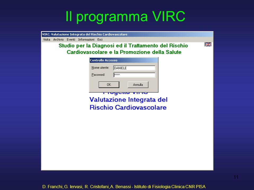 Il programma VIRC D. Franchi, G. Iervasi, R. Cristofani, A.